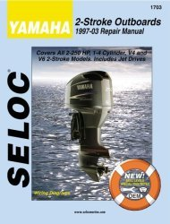 Yamaha Outboards 2-250HP 1997-2009 Repair Man …