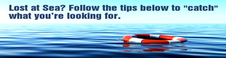 Lost at Sea? Follow the tips below to catch what your looking for.