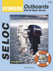Evinrude Outboard ONLY, 40-250HP 2002-2006 Repair Manual 2 Stroke, All Fuel Injection - Seloc