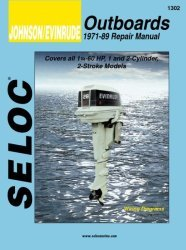 Johnson Evinrude Outboards 1.25-60HP 1973-1989 Repair Manual 1-2 Cylinder, 2 Stroke - Seloc