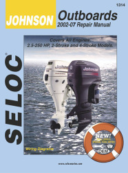 Johnson Outboard ONLY, 2.5-250HP 2002-2007 Repair Manual 2 & 4 Stroke - Seloc