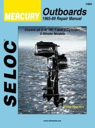Mercury Outboard ONLY, 2-40HP 1965-1989 Repair Manual 1-2 Cylinder, 2 Stroke - Seloc