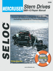 Mercruiser Sterndrives & Inboards 2001-2013 Repair Manual Includes All Gas Engines and Inboards - Seloc