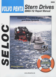Volvo Penta Stern Drives 2003-2012 Repair Manual All Gasoline Engines and Drives Systems - Seloc