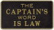Captain's Word Is Law - Bernard